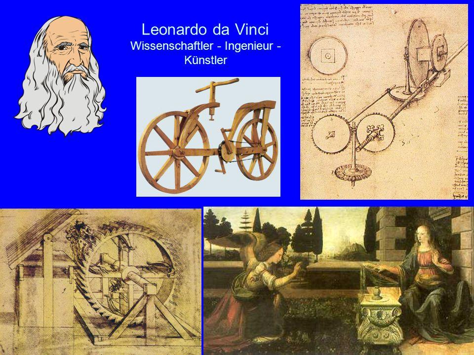 Leonardo da Vinci Wissenschaftler - Ingenieur - Künstler
