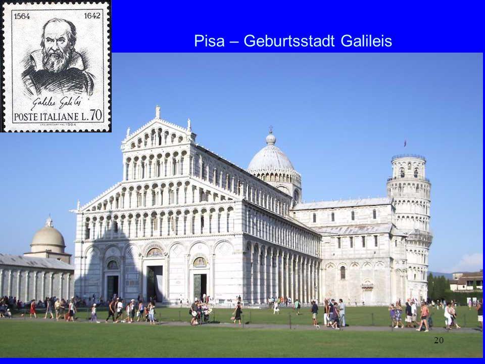 Pisa – Geburtsstadt Galileis