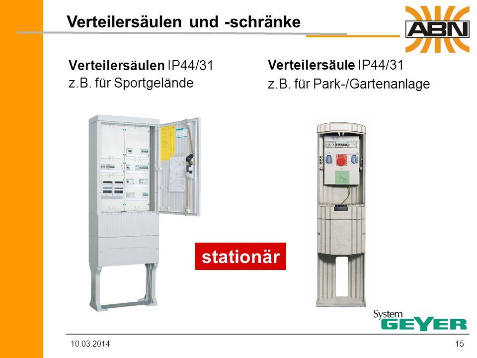 stationär Verteilersäulen und -schränke Verteilersäulen IP44/31