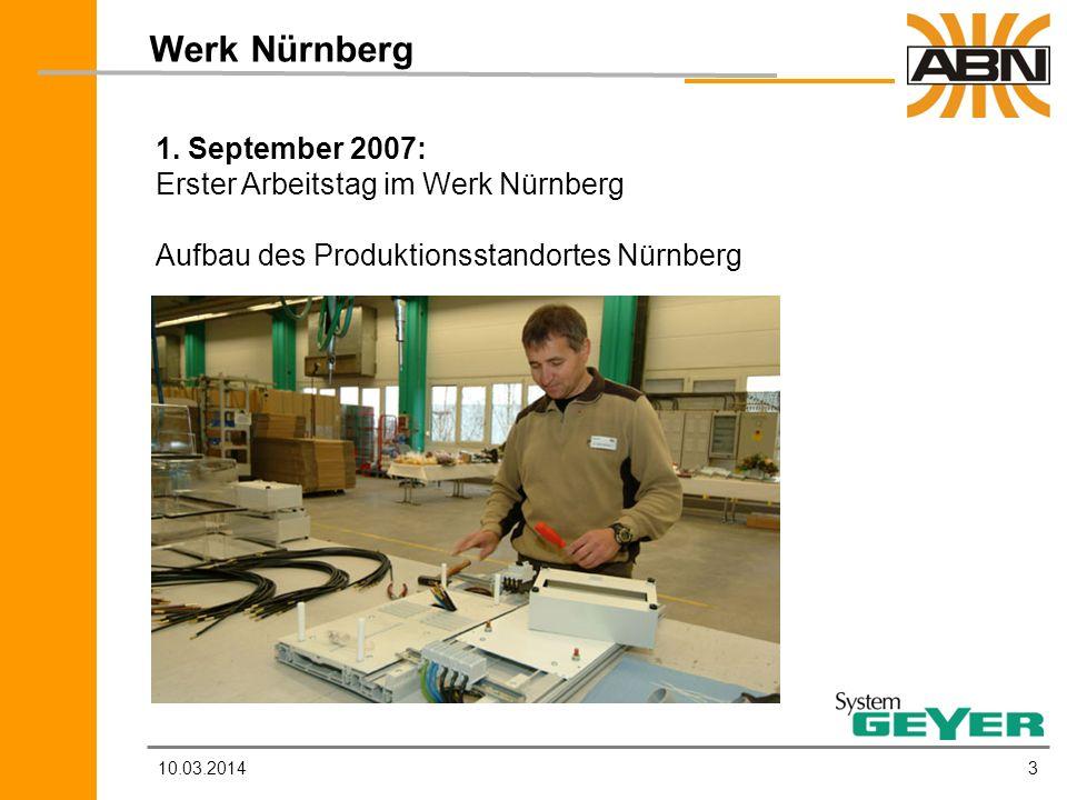 Werk Nürnberg 1. September 2007: Erster Arbeitstag im Werk Nürnberg