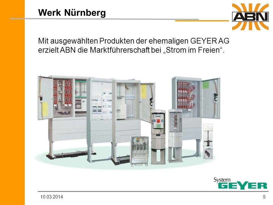 """Werk Nürnberg Mit ausgewählten Produkten der ehemaligen GEYER AG erzielt ABN die Marktführerschaft bei """"Strom im Freien ."""