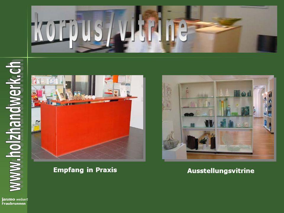 korpus/vitrine Empfang in Praxis Ausstellungsvitrine