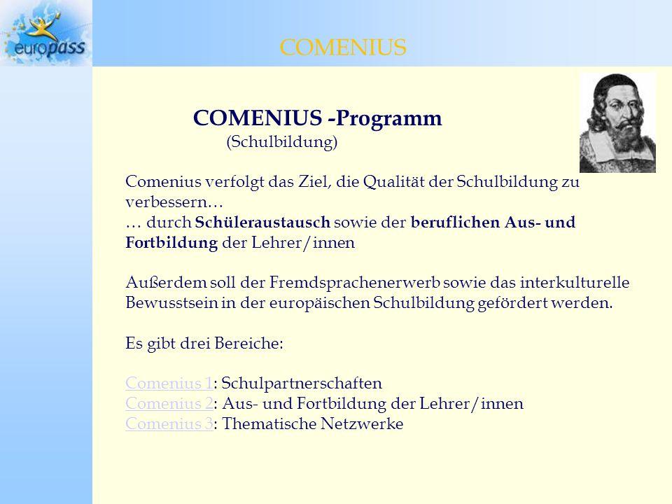 COMENIUS COMENIUS COMENIUS -Programm (Schulbildung)