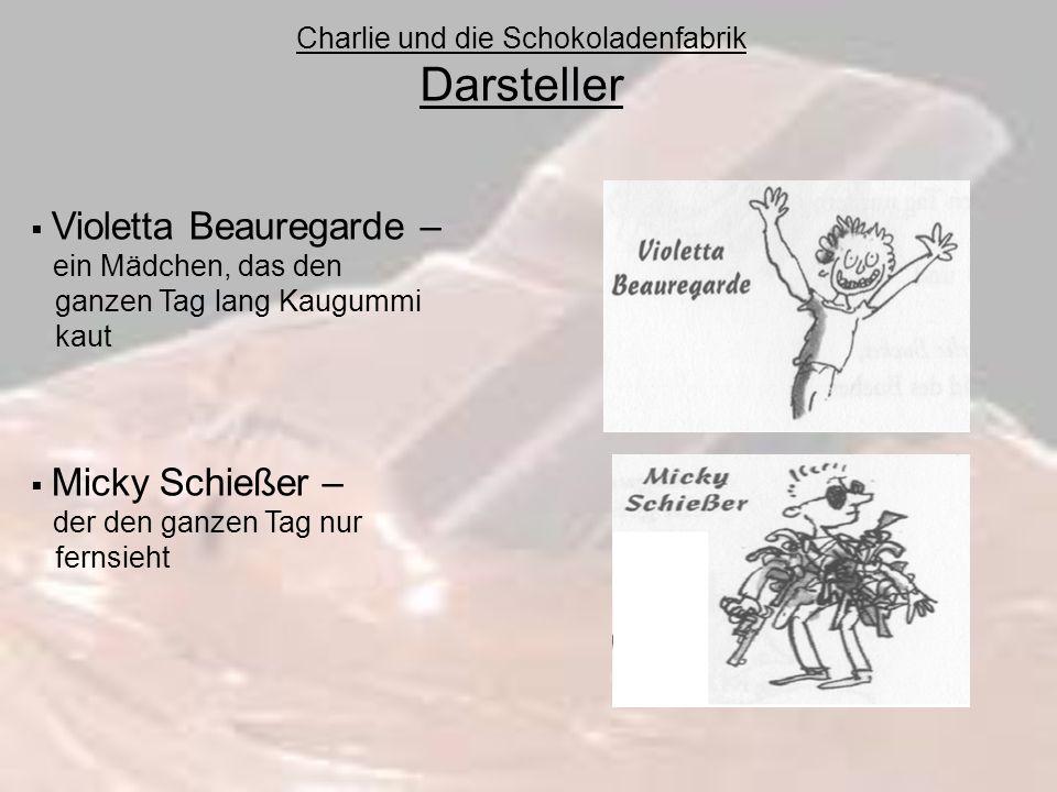Charlie und die Schokoladenfabrik Darsteller