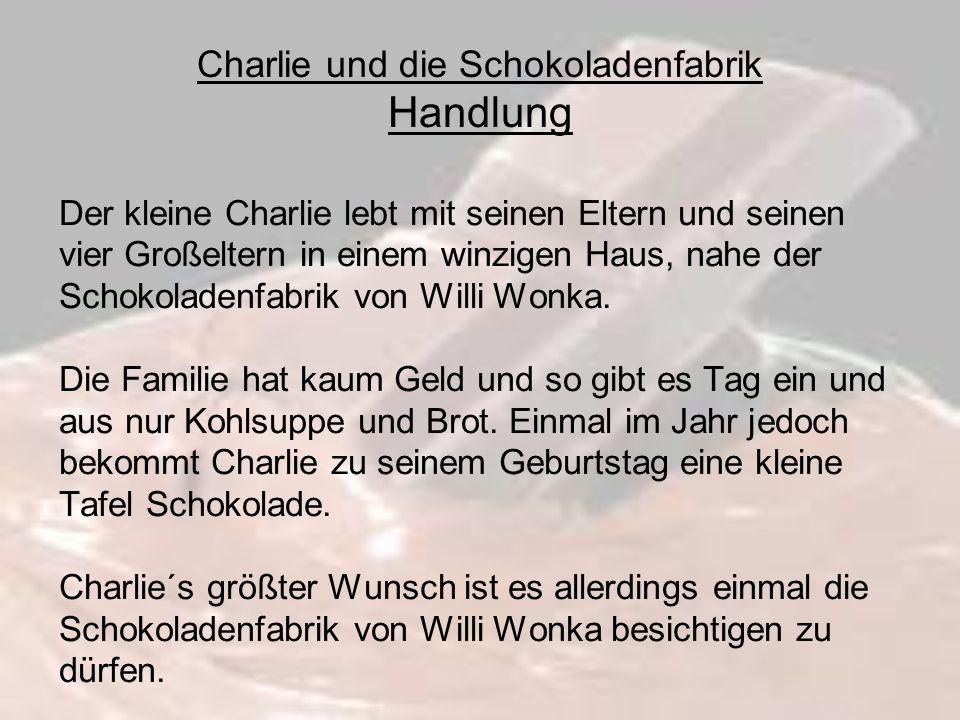 Charlie und die Schokoladenfabrik Handlung