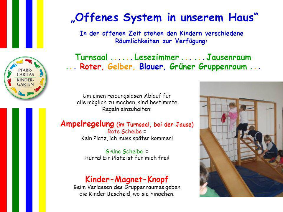 """Offenes System in unserem Haus"