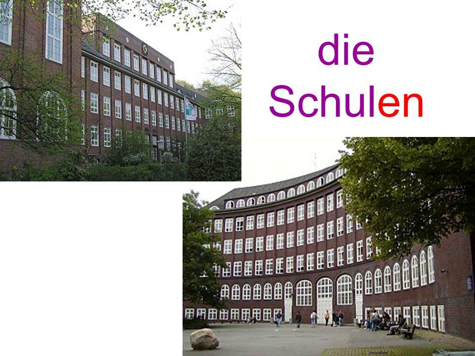 die Schulen