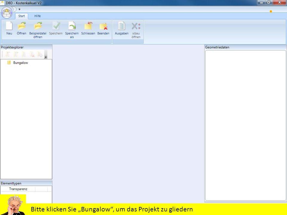 """Bitte klicken Sie """"Bungalow , um das Projekt zu gliedern"""
