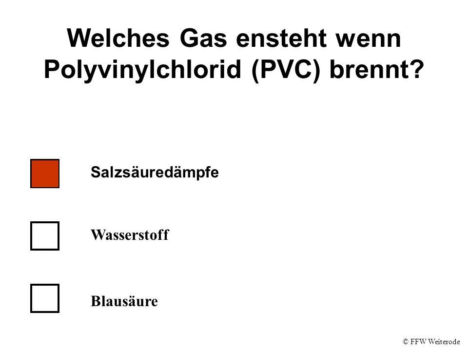 Welches Gas ensteht wenn Polyvinylchlorid (PVC) brennt