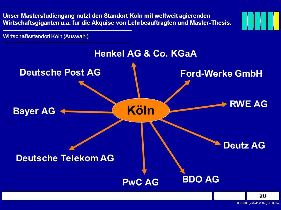 Köln Henkel AG & Co. KGaA Deutsche Post AG Ford-Werke GmbH RWE AG