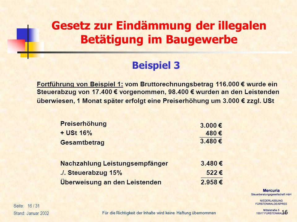 Beispiel 3 Fortführung von Beispiel 1: vom Bruttorechnungsbetrag 116.000 € wurde ein.