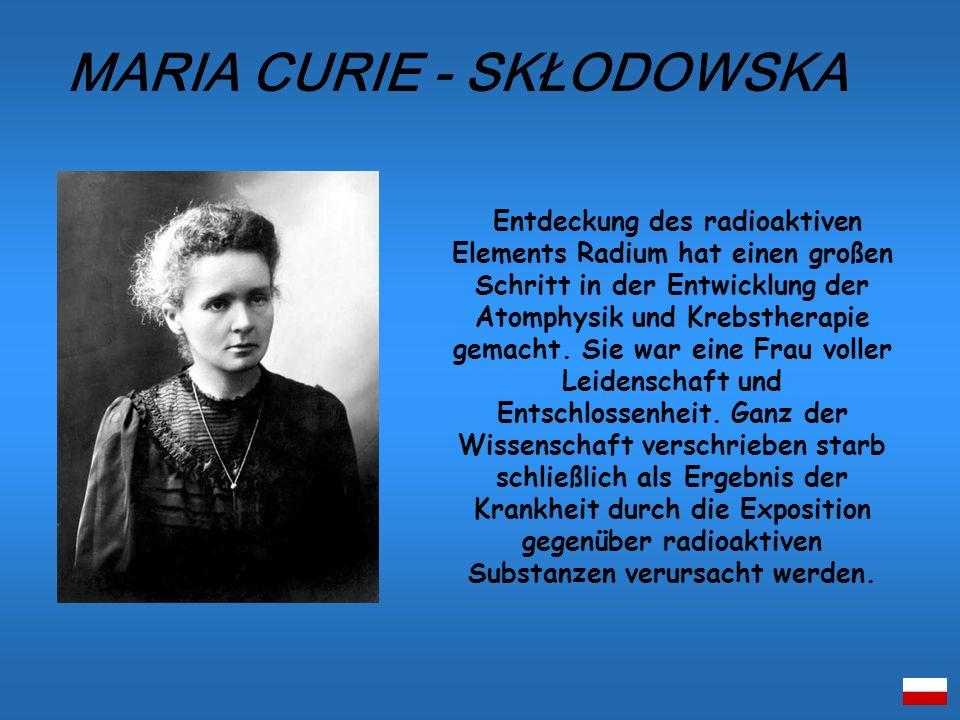 MARIA CURIE - SKŁODOWSKA
