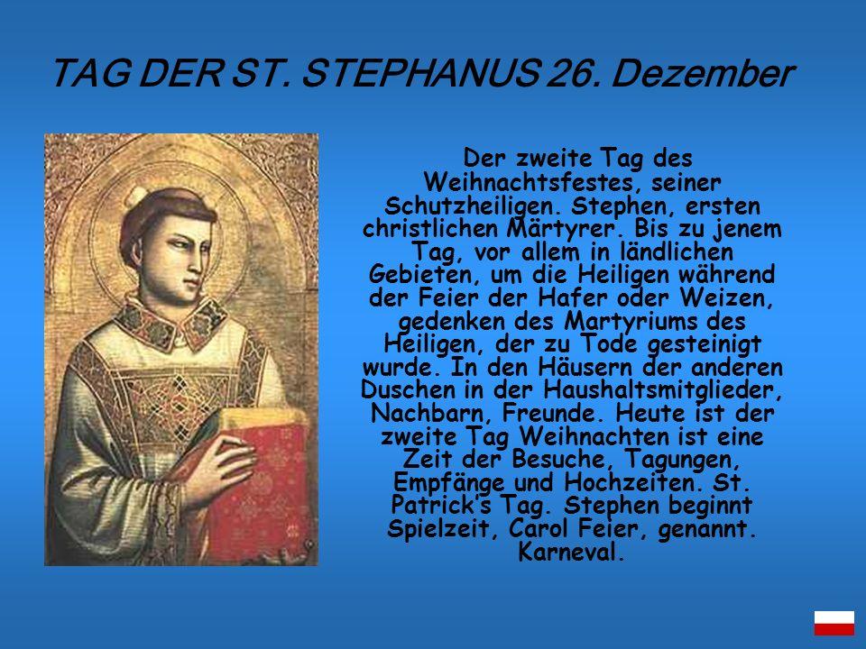 TAG DER ST. STEPHANUS 26. Dezember
