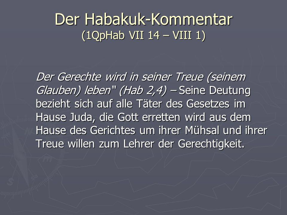 Der Habakuk-Kommentar (1QpHab VII 14 – VIII 1)