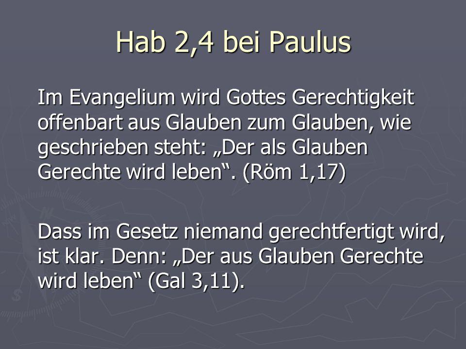 Hab 2,4 bei Paulus