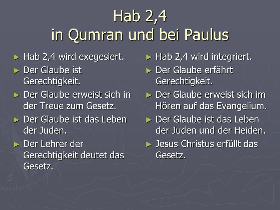 Hab 2,4 in Qumran und bei Paulus