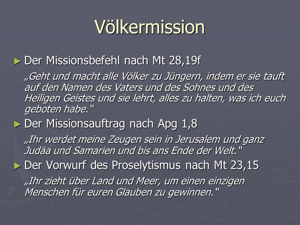 Völkermission Der Missionsbefehl nach Mt 28,19f