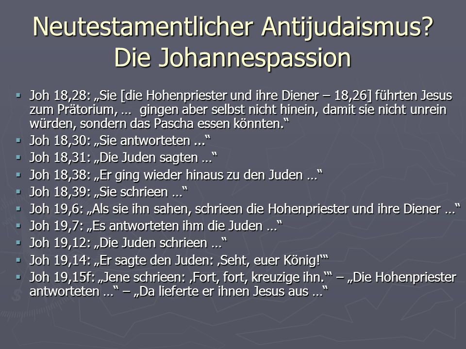 Neutestamentlicher Antijudaismus Die Johannespassion