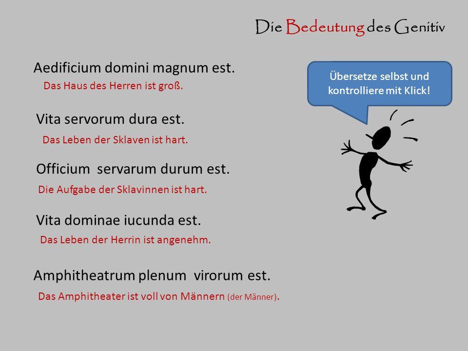 Übersetze selbst und kontrolliere mit Klick!