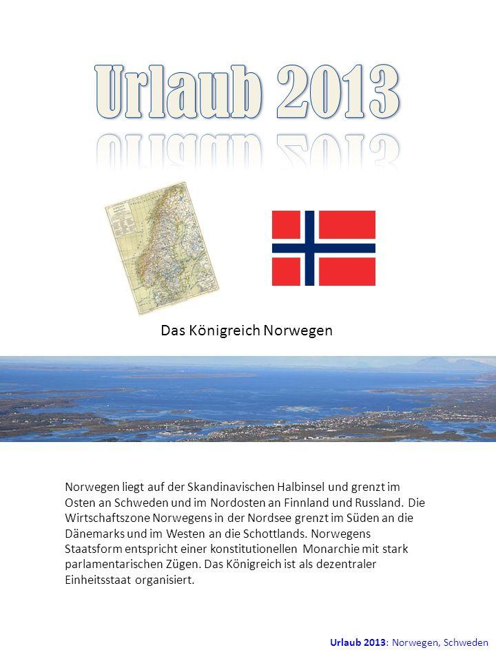 Urlaub 2013 Das Königreich Norwegen