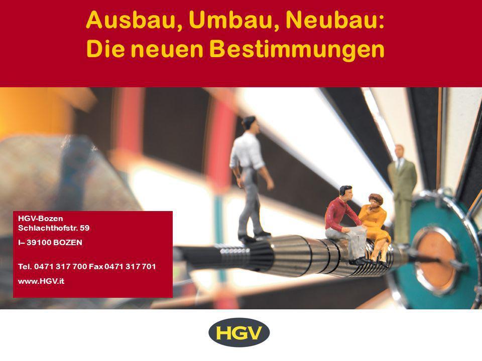 Ausbau, Umbau, Neubau: Die neuen Bestimmungen