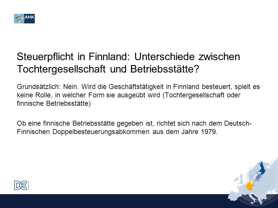 Steuerpflicht in Finnland: Unterschiede zwischen Tochtergesellschaft und Betriebsstätte