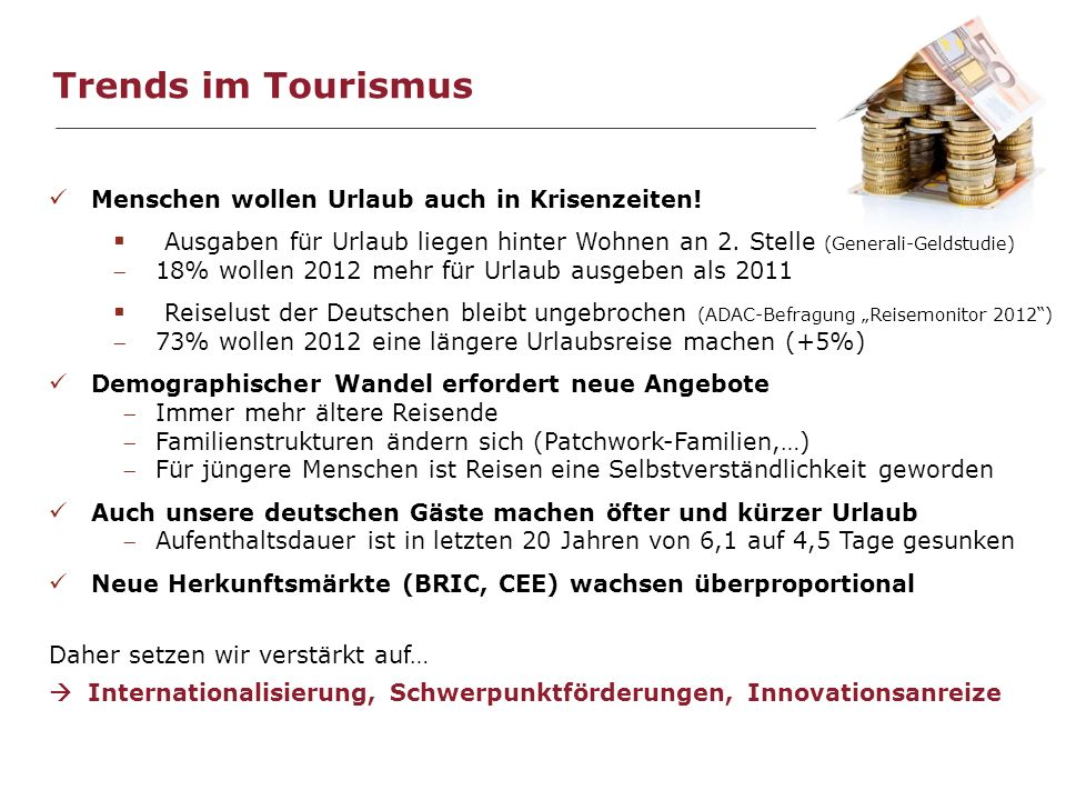Trends im Tourismus Menschen wollen Urlaub auch in Krisenzeiten! Ausgaben für Urlaub liegen hinter Wohnen an 2. Stelle (Generali-Geldstudie)
