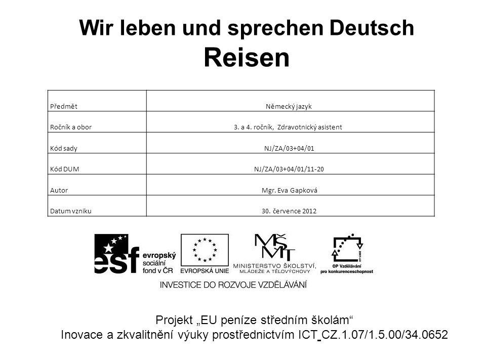 Wir leben und sprechen Deutsch Reisen