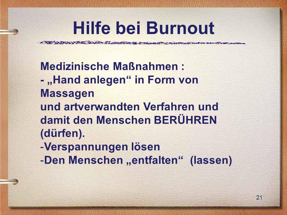 Hilfe bei Burnout Medizinische Maßnahmen :