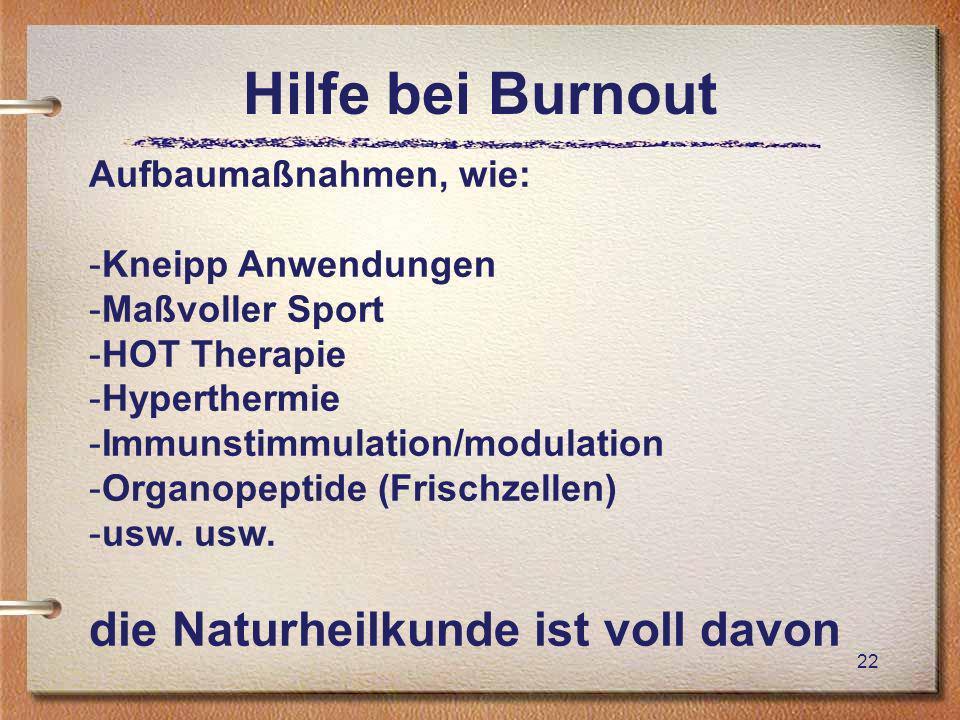Hilfe bei Burnout die Naturheilkunde ist voll davon