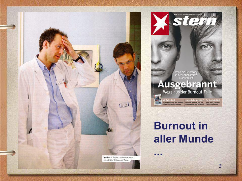 Burnout in aller Munde ... Burnout