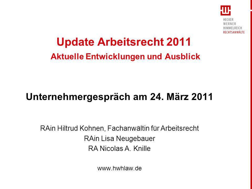 Update Arbeitsrecht 2011 Aktuelle Entwicklungen und Ausblick