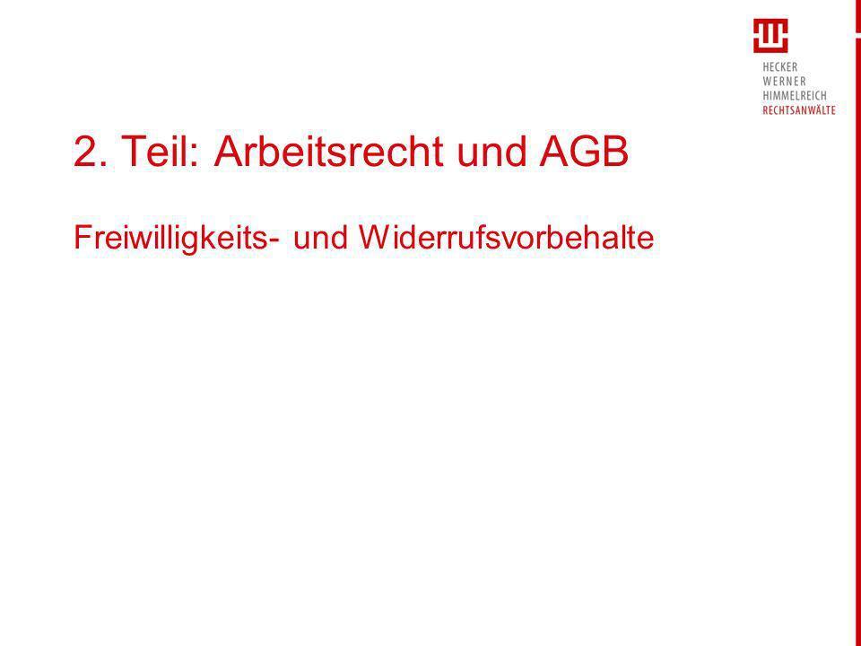 2. Teil: Arbeitsrecht und AGB Freiwilligkeits- und Widerrufsvorbehalte