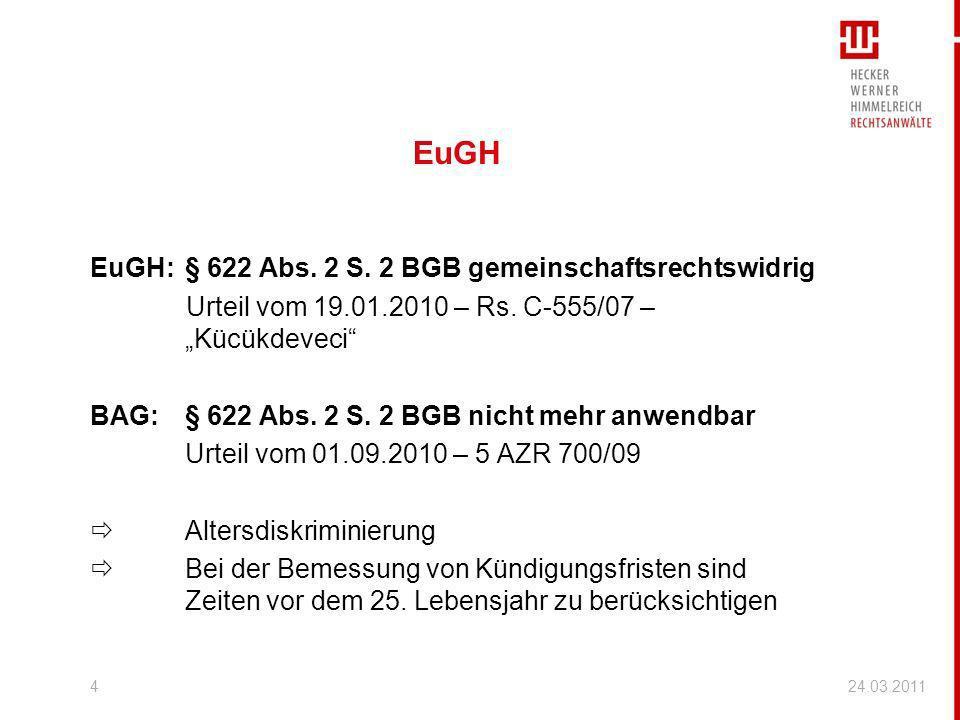EuGH EuGH: § 622 Abs. 2 S. 2 BGB gemeinschaftsrechtswidrig