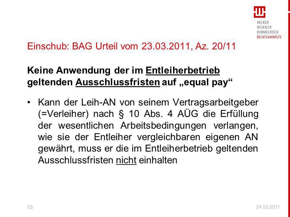 Einschub: BAG Urteil vom 23.03.2011, Az. 20/11