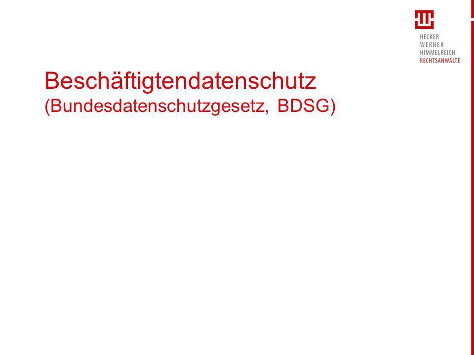 Beschäftigtendatenschutz (Bundesdatenschutzgesetz, BDSG)