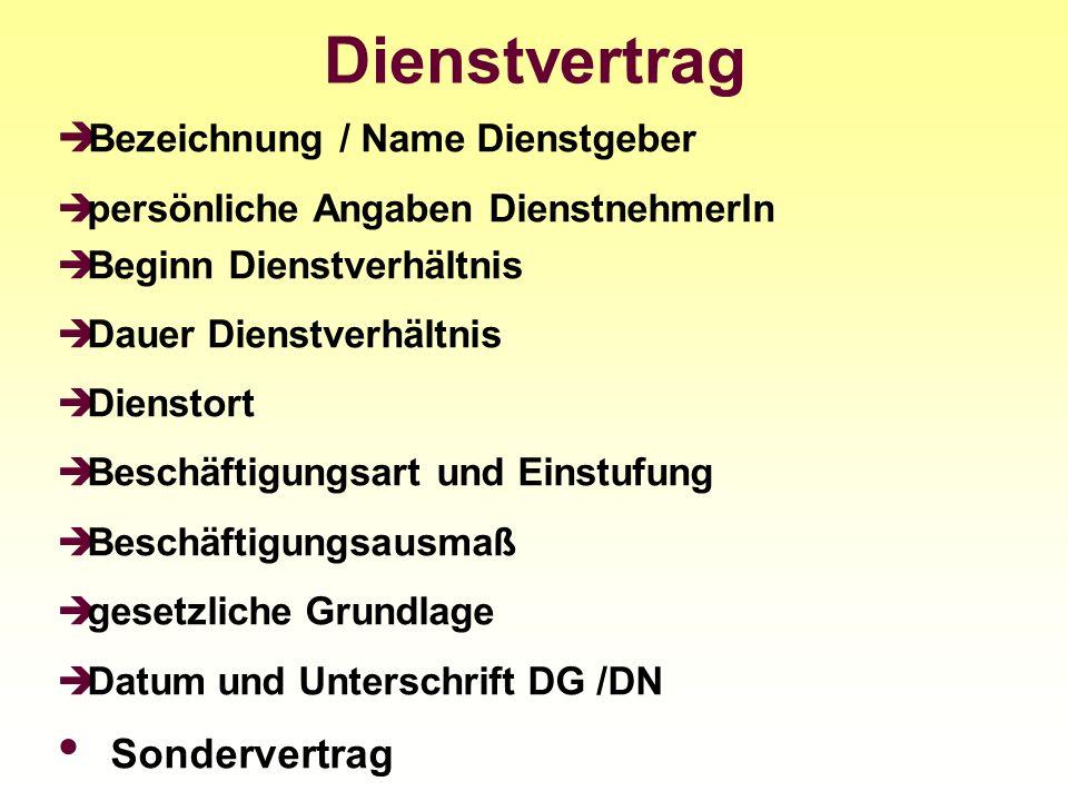 Dienstvertrag Bezeichnung / Name Dienstgeber Sondervertrag