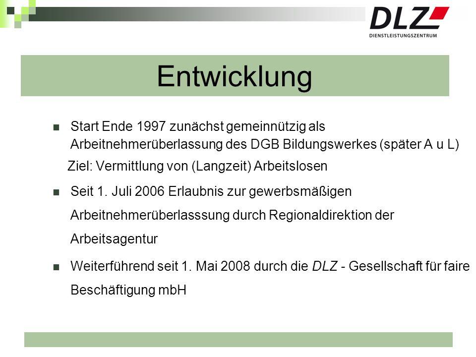 EntwicklungStart Ende 1997 zunächst gemeinnützig als Arbeitnehmerüberlassung des DGB Bildungswerkes (später A u L)