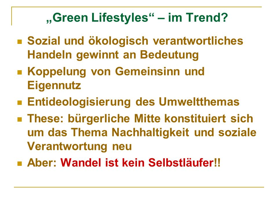 """Green Lifestyles – im Trend"