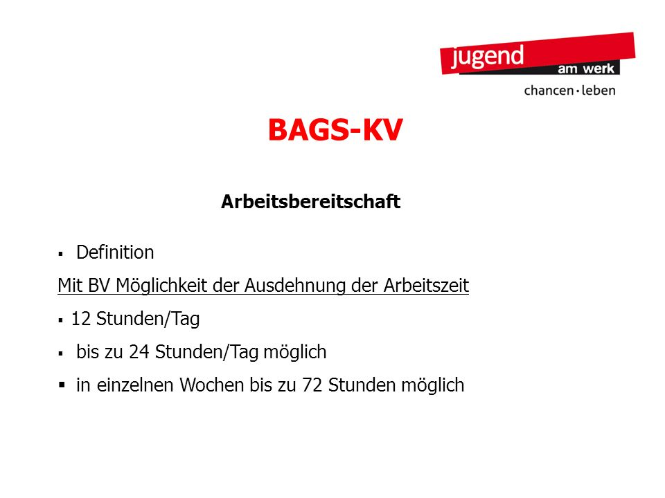 BAGS-KV Arbeitsbereitschaft Definition