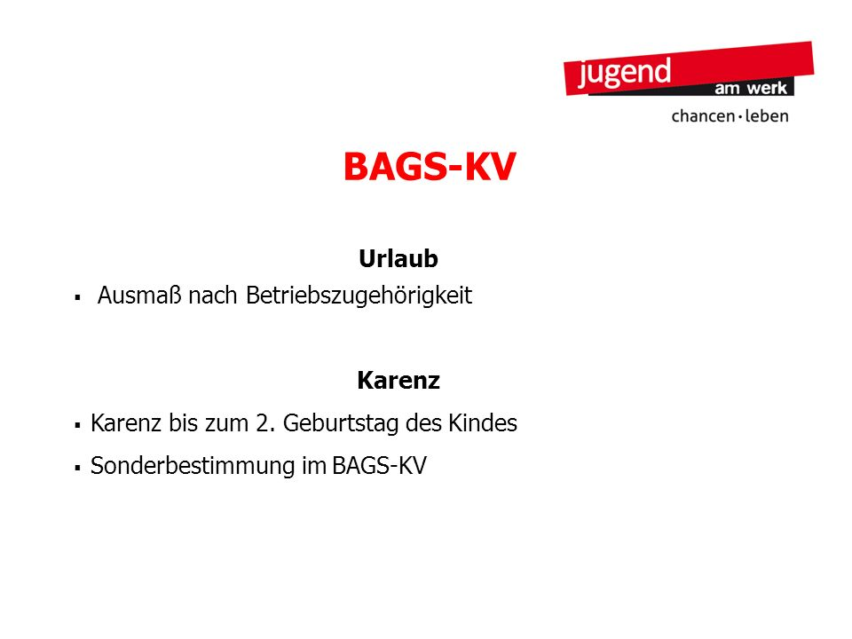 BAGS-KV Urlaub Ausmaß nach Betriebszugehörigkeit Karenz