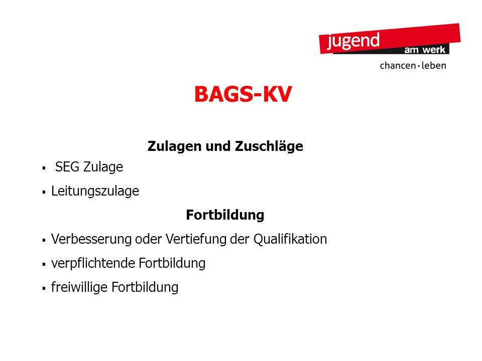 BAGS-KV Zulagen und Zuschläge SEG Zulage Leitungszulage Fortbildung