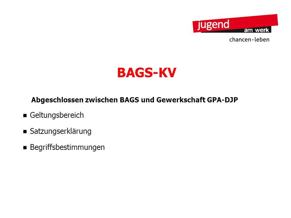 Abgeschlossen zwischen BAGS und Gewerkschaft GPA-DJP
