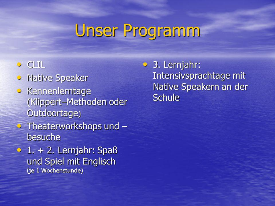 Unser Programm CLIL Native Speaker