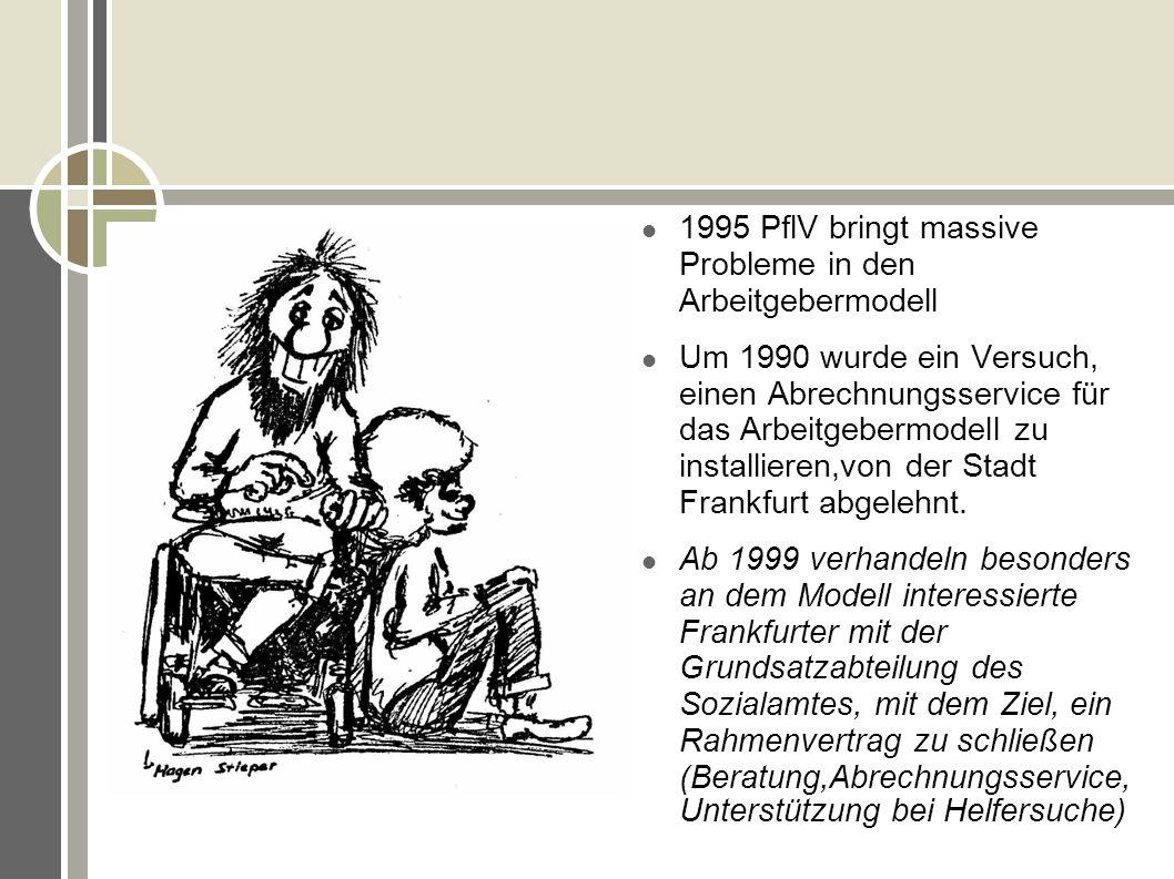1995 PflV bringt massive Probleme in den Arbeitgebermodell
