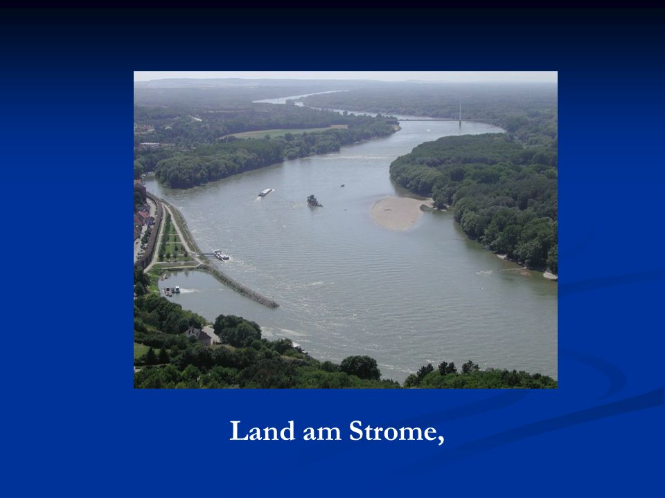 Land am Strome,