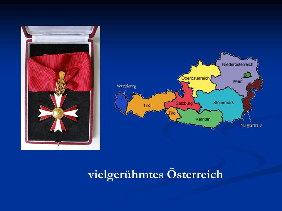 vielgerühmtes Österreich