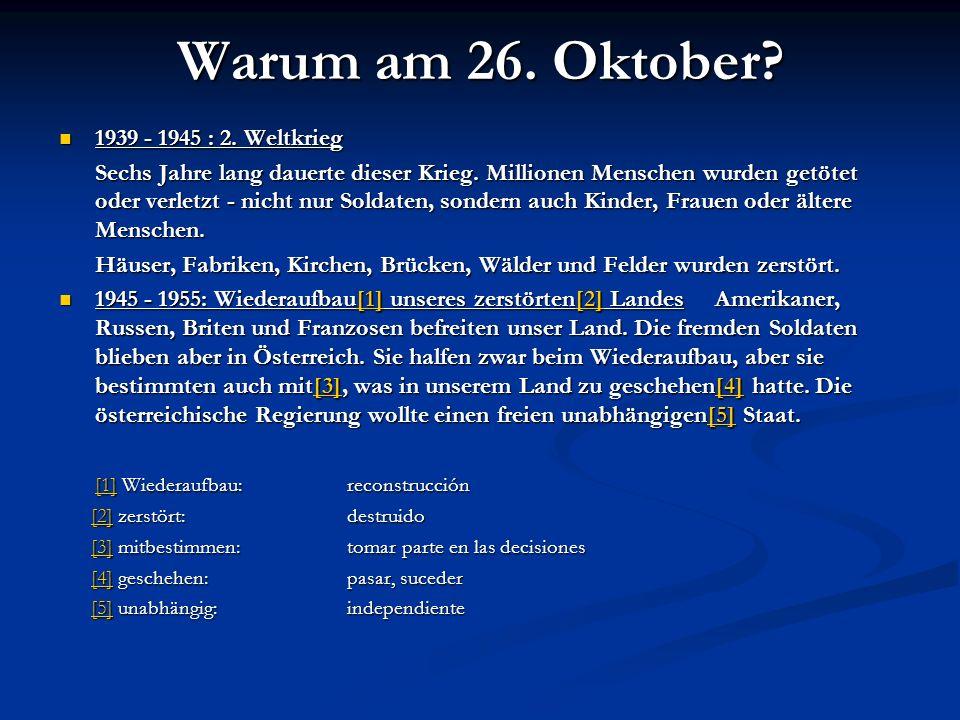 Warum am 26. Oktober 1939 - 1945 : 2. Weltkrieg
