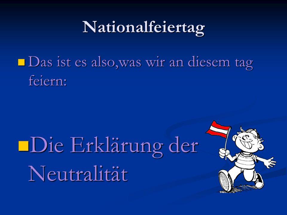 Die Erklärung der Neutralität