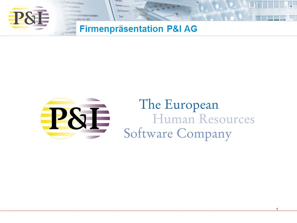 Firmenpräsentation P&I AG